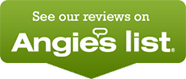 See Our Reviews On Angie's Lists.