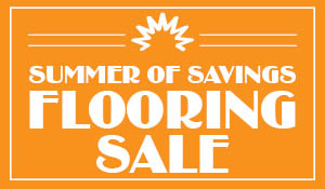 Summer of savings flooring sale going on this month only at Bendele Abbey Flooring & Rug!